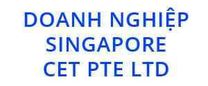 Doanh nghiệp Singapore CET PTE Ltd